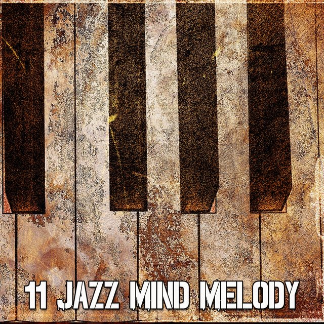 11 Jazz Mind Melody