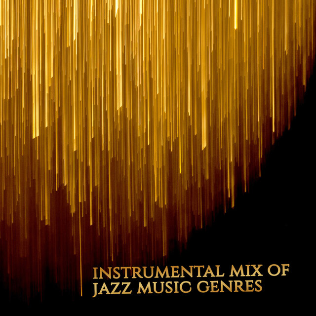 Instrumental Mix of Jazz Music Genres