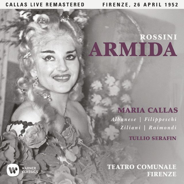 Rossini: Armida (1952 - Florence) - Callas Live Remastered