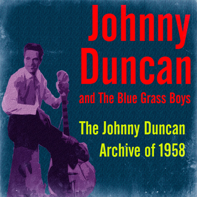 The Johnny Duncan Archive of 1958