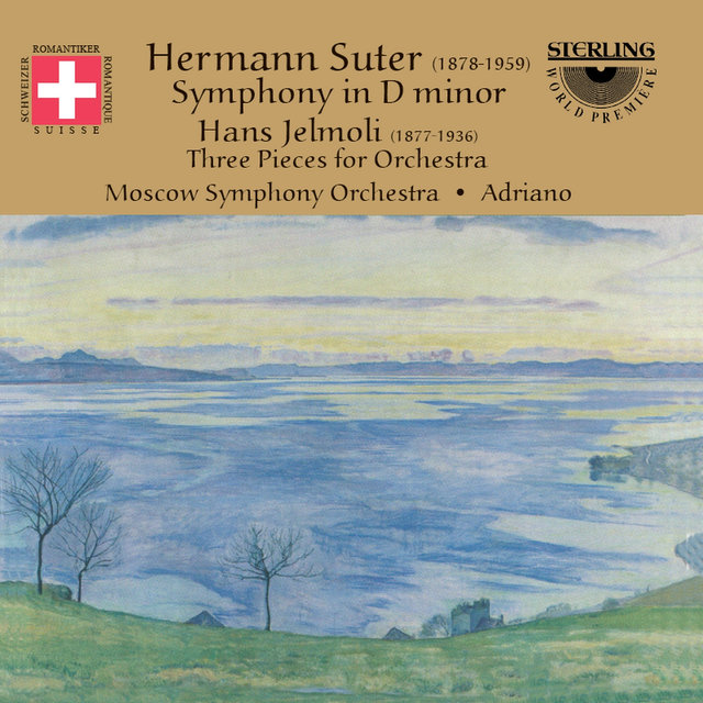 Suter: Symphony in D Minor - Jelmoli: Three Pieces for Orchestra