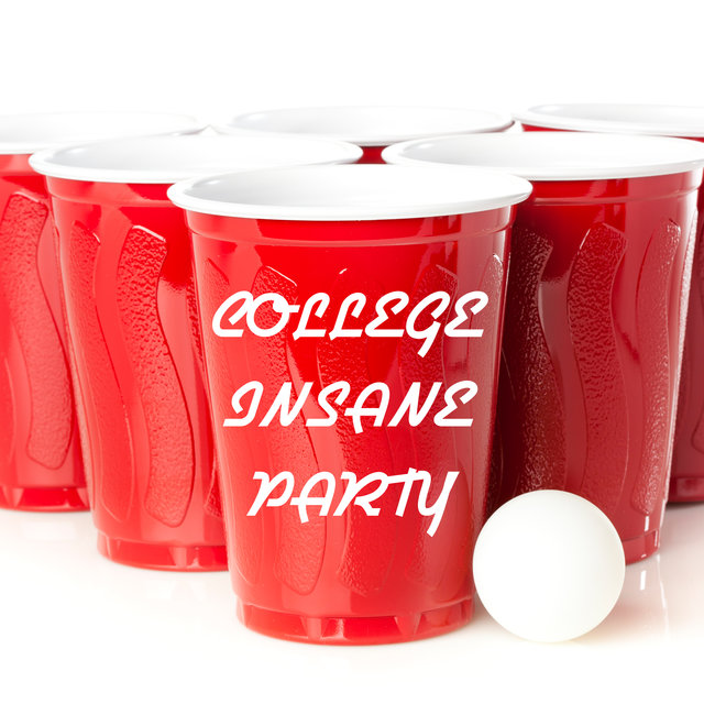 College Insane Party: Celebrate, Have Fun, Paint the Town Red!