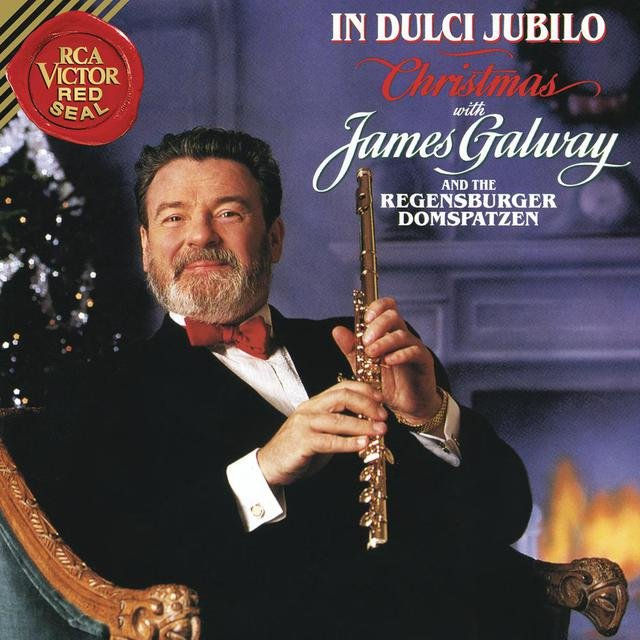 Christmas with James Galway - In Dulci Jubilo
