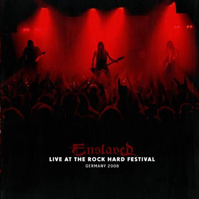 Live at Rock Hard Festival, 2008