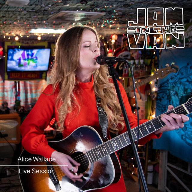 Jam in the Van - Alice Wallace (Live Session)