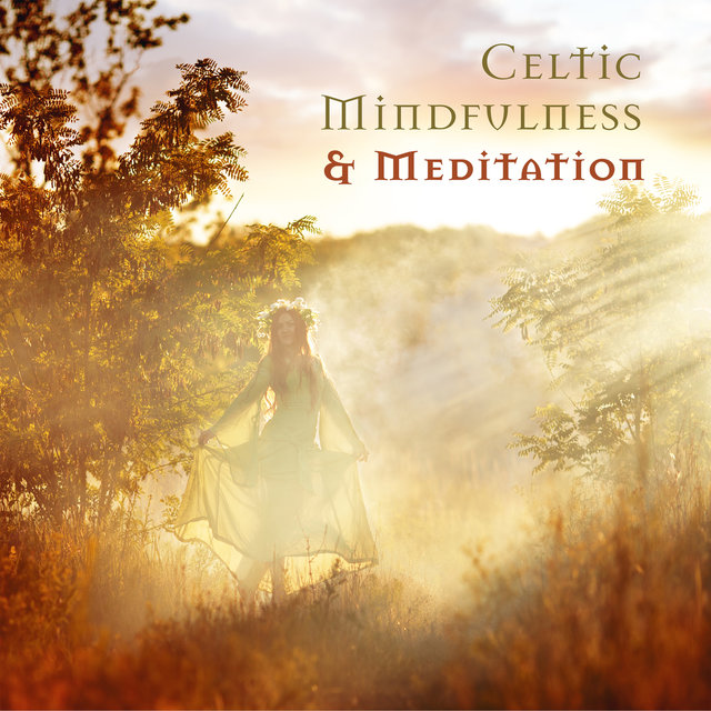 Celtic Mindfulness & Meditation
