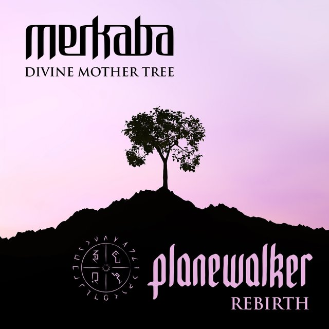Cover art for album Divine Mother Tree (Planewalker Rebirth) by Planewalker, Merkaba