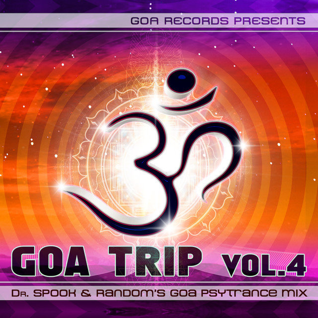 Goa Trip v.4 by Dr.Spook & Random (Best of Goa Trance, Acid Techno, Pschedelic Trance)