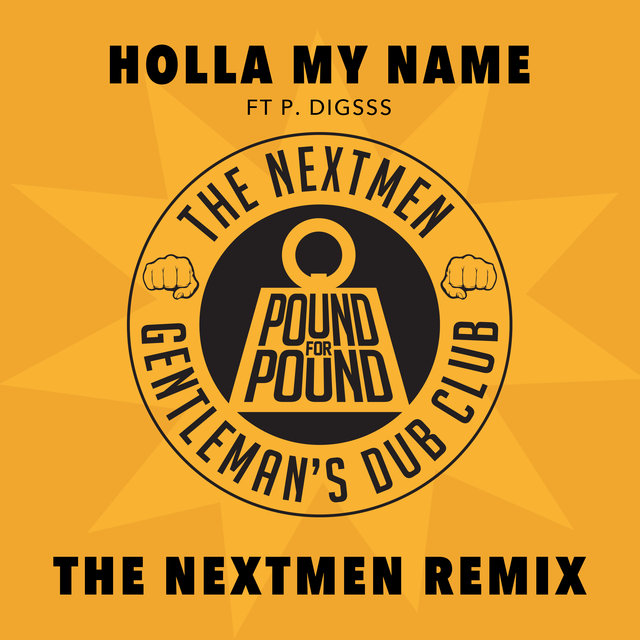 Holla My Name (The Nextmen Remix)