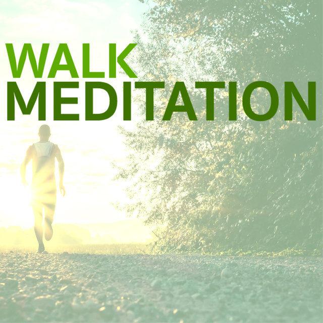 Walk Meditation - Relaxing Songs to Use as Background While Walking & Jogging