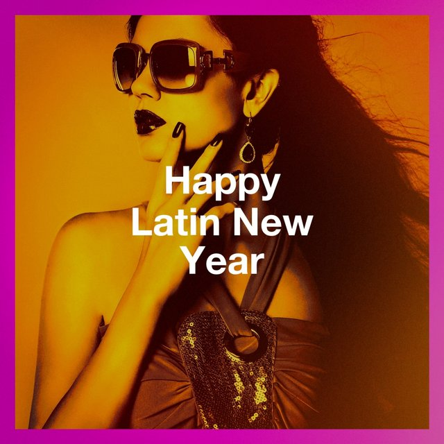 Happy Latin New Year