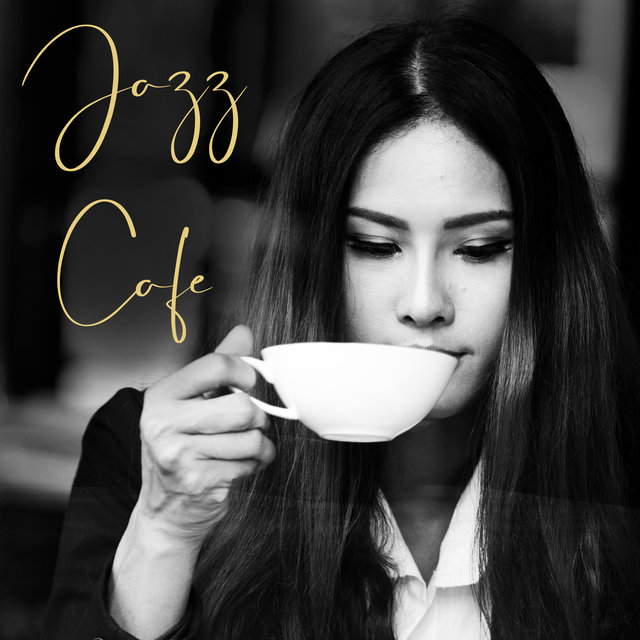 Jazz Cafe – Smooth Jazz, Delicate Bossa Nova for Cafe