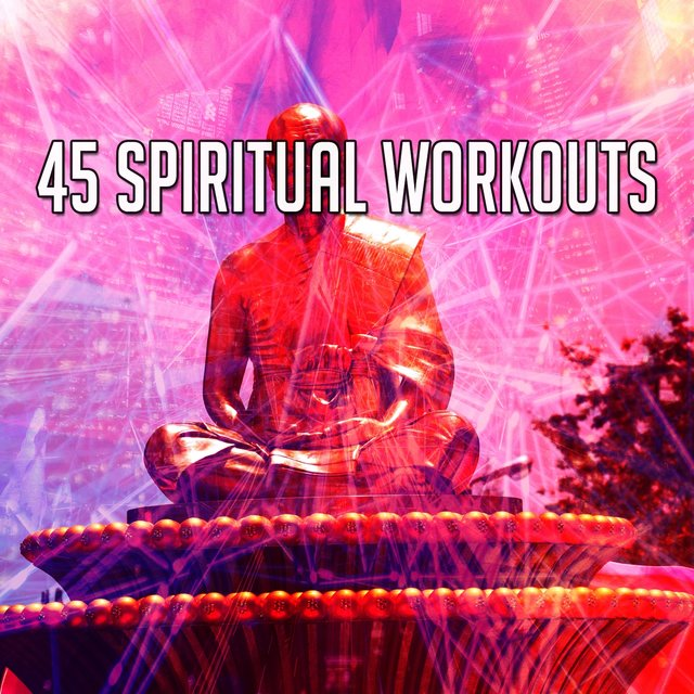 45 Spiritual Workouts