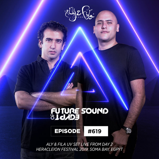 FSOE 619 - Future Sound Of Egypt Episode 619 (UV Set Live at Heracleion Festival 2019)