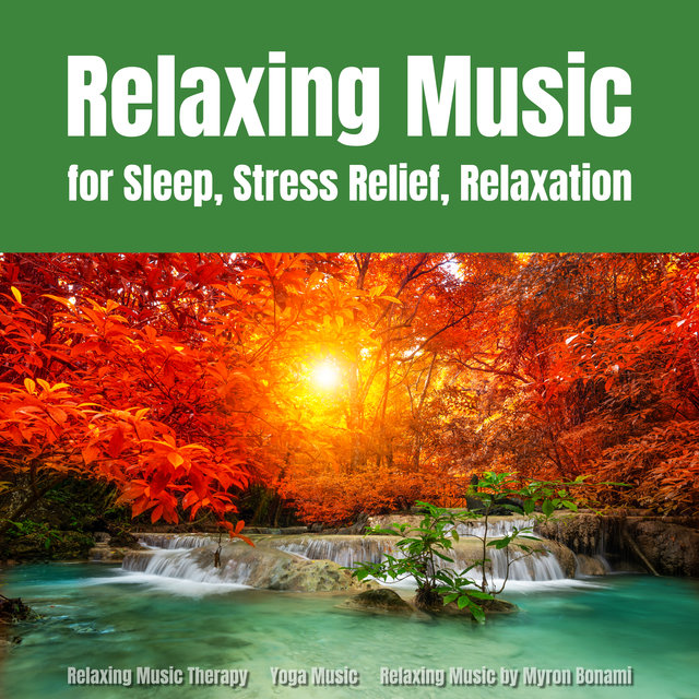 Relaxing Music for Sleep, Stress Relief, Relaxation