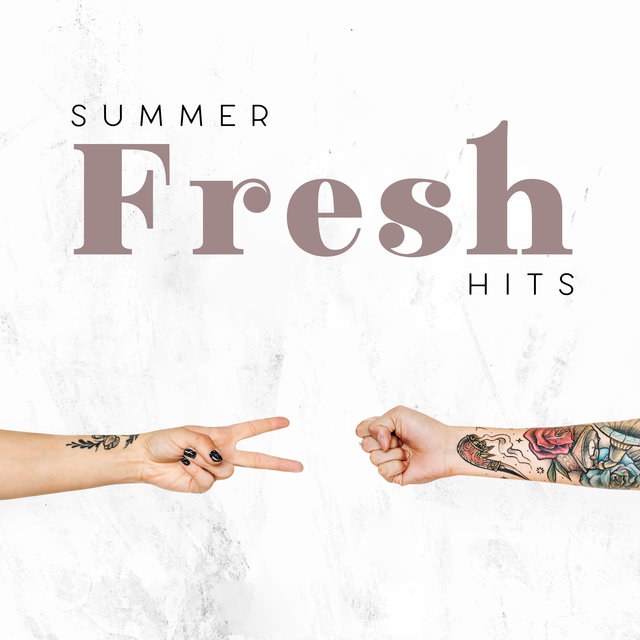 Summer Fresh Hits: New Chillout Music for Holidays 2020