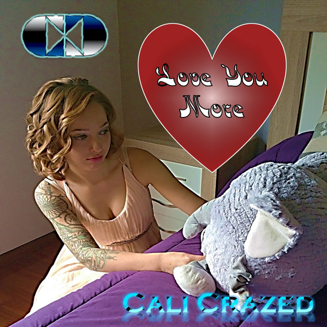 Cover art for album Love You More by Cali Crazed