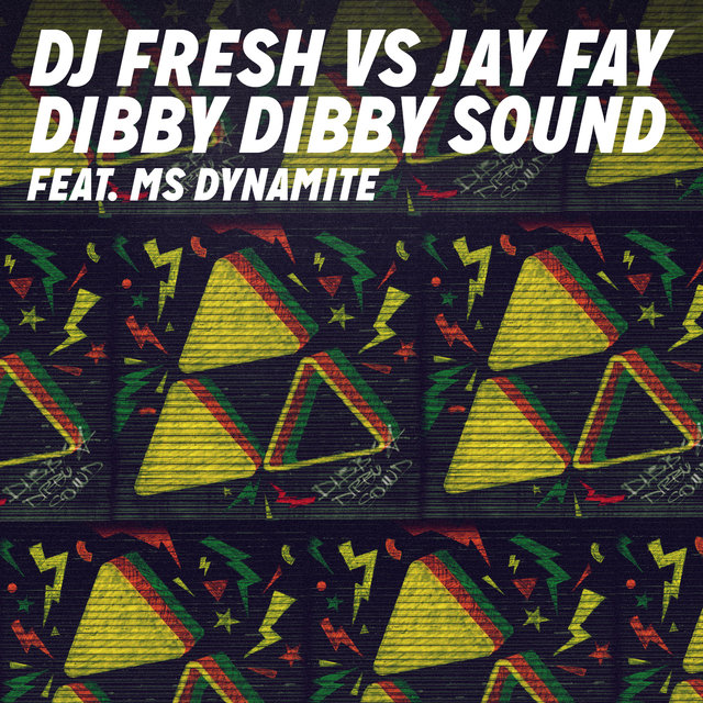 Dibby Dibby Sound (DJ Fresh vs. Jay Fay)