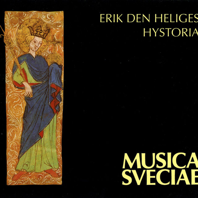 Erik den heliges hystoria / The Historia of St. Erik