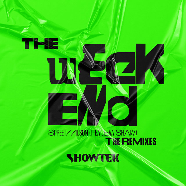 The Weekend (The Remixes)