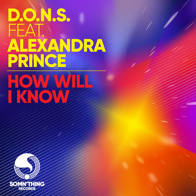 How Will I Know (feat. Alexandra Prince)