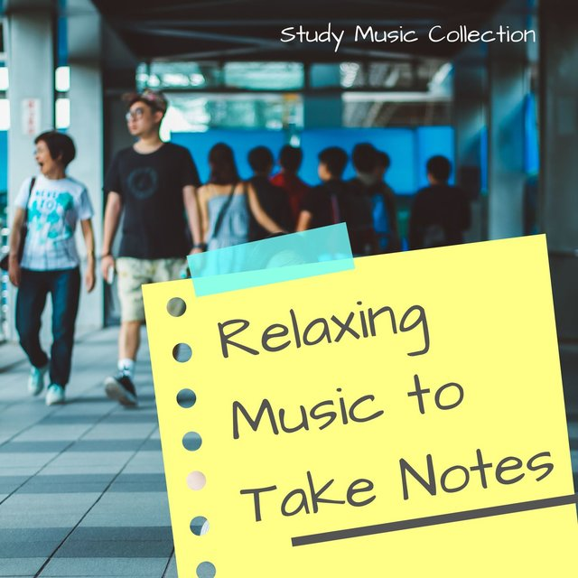Relaxing Music to Take Notes: Study Music Collection