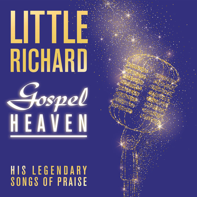 Gospel Heaven: His Legendary Songs of Praise