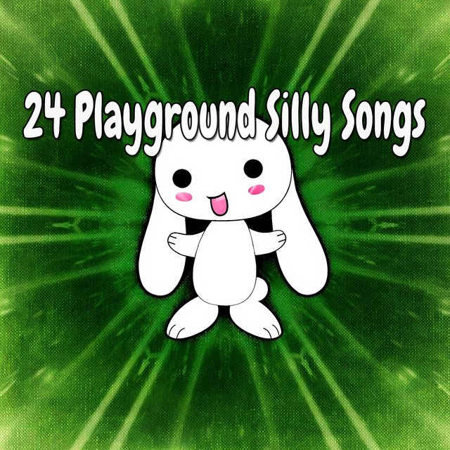 24 Playground Silly Songs