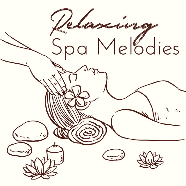 Relaxing Spa Melodies - New Age Ambient & Nature Music for Spa & Wellness, Massage Therapy, Sauna