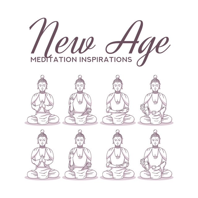 New Age Meditation Inspirations: 2019 New Oriental Music for Yoga, Meditation & Relaxation, Top Contemplation Songs, Chakra Healing, Body & Mind Recovery, Inner Harmony