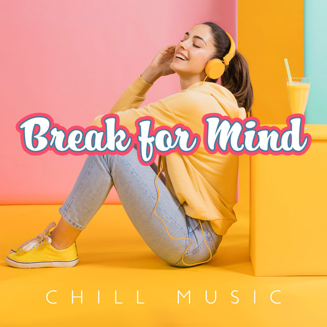 Break for Mind (Instrumental Chill Music for Deep Relax (Calm Rhythmic Drums))