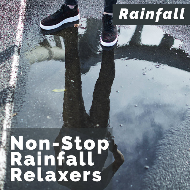 Non-Stop Rainfall Relaxers