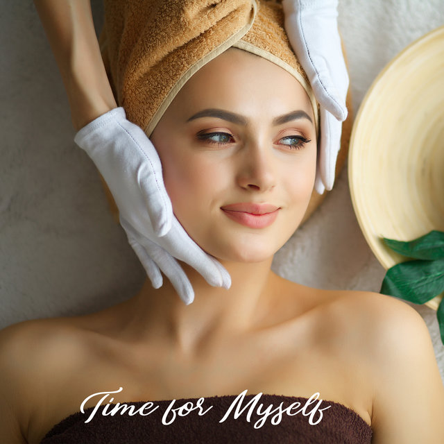 Time for Myself – Spa Treatments