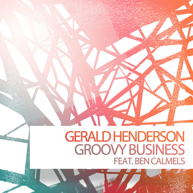 Groovy Business feat. Ben Calmels - EP
