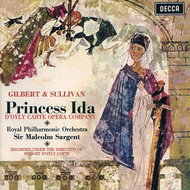 Gilbert & Sullivan: Princess Ida / Pineapple Poll