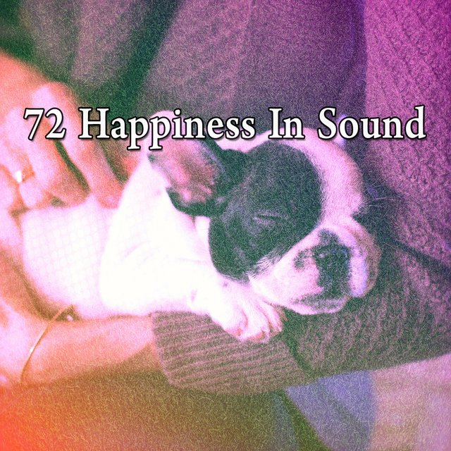 72 Happiness in Sound