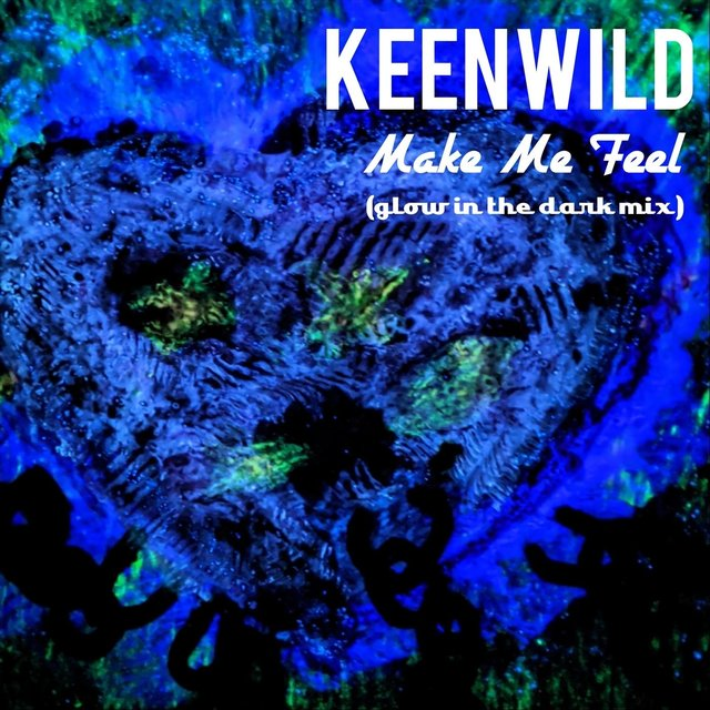 Make Me Feel (Glow in the Dark Mix)