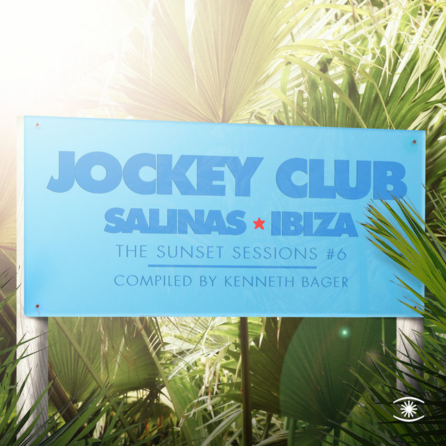 Jockey Club, Music for Dreams - the Sunset Sessions, Vol. 6 - Compiled by Kenneth Bager