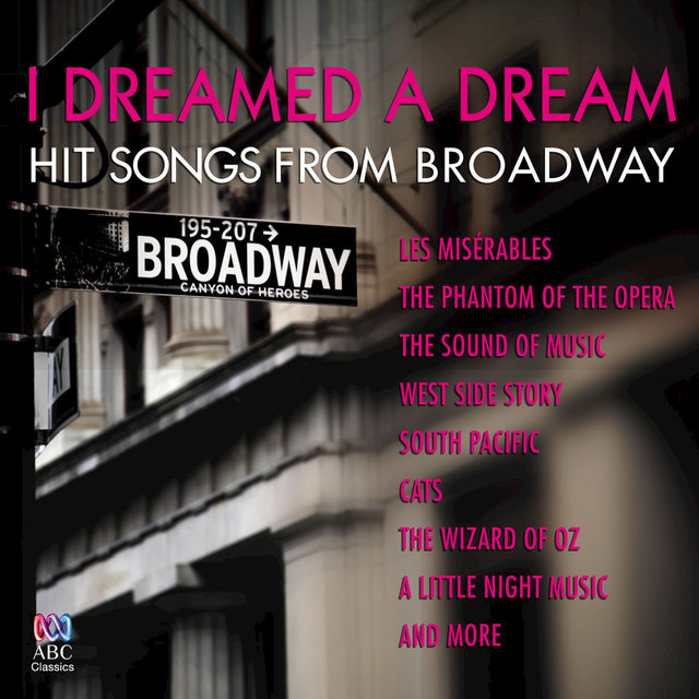 I Dreamed A Dream: Hit Songs From Broadway