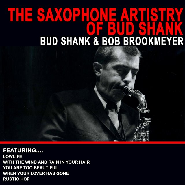 The Saxophone Artistry of Bud Shank