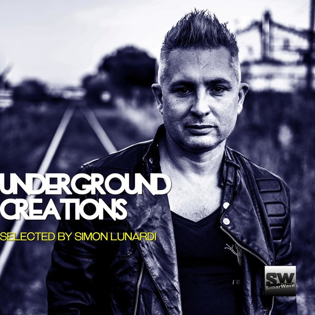Underground Creations (Selected By Simon Lunardi)