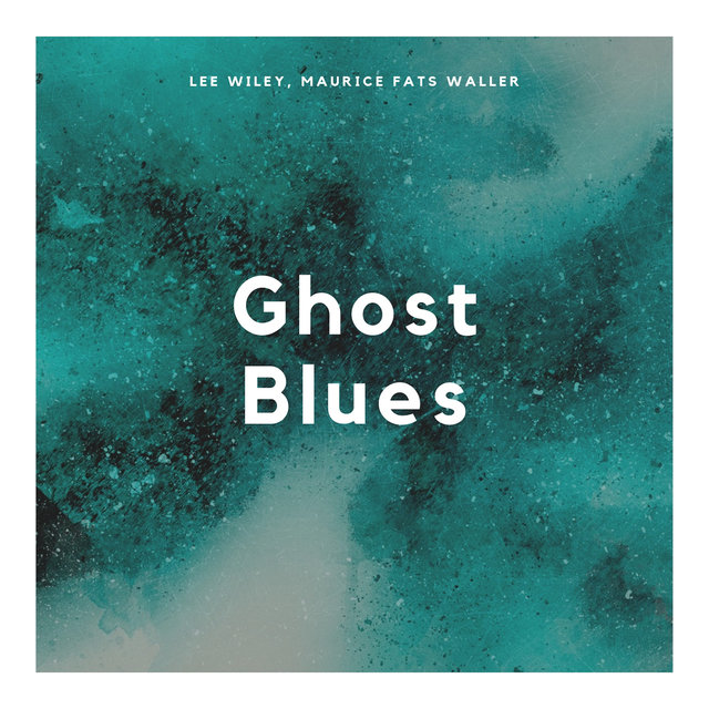 Ghost Blues