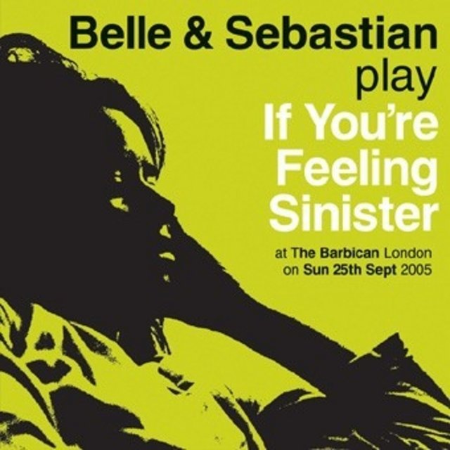 If You're Feeling Sinister: Live At The Barbican