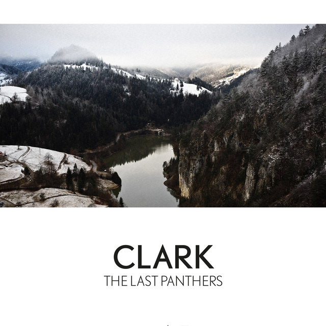 Cover art for album The Last Panthers by Clark