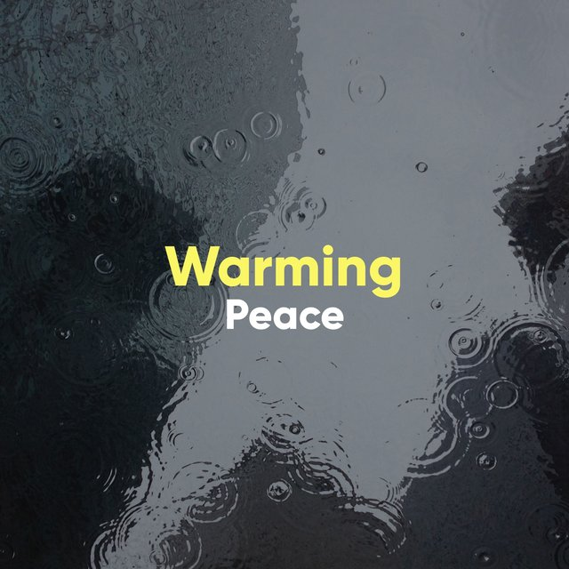 # Warming Peace