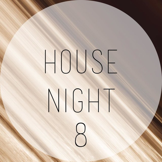 House Night, Vol. 8