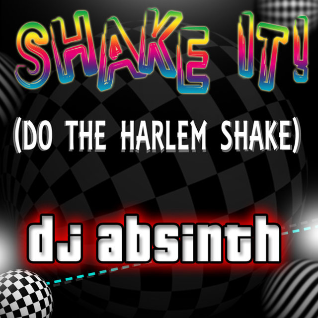Shake It! (Do the Harlem Shake)