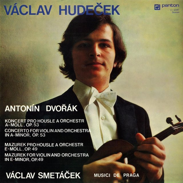 Dvořák: Violin Concerto in A Minor, Violin Mazurek in E Minor