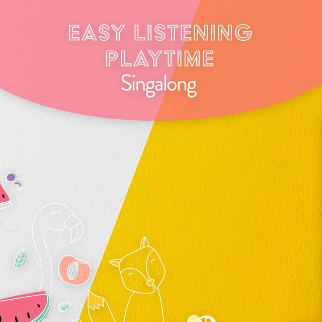 Easy Listening Playtime Singalong