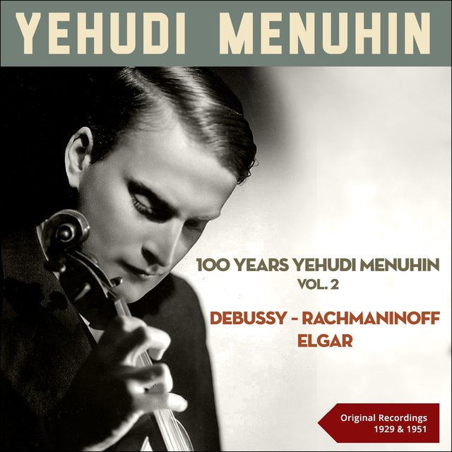 100 Years Yehudi Menuhin, Vol. 2: Orginal Recordings 1929 - 1951